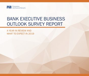 2018 Promontory Annual Bank Executive Business Outlook Survey