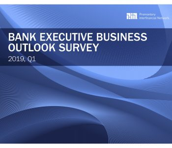 Promontory-Network-Bank-Executive-Outlook-Survey-Q1-2019
